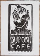 6/25 Dupont cafe, black on white. Wood block print.