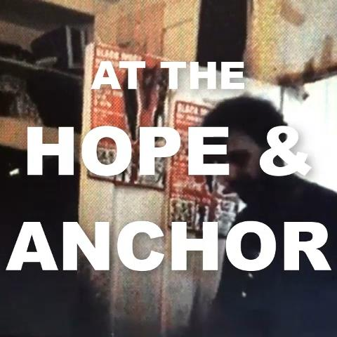 gig tonight @ The Hope & Anchor Islington