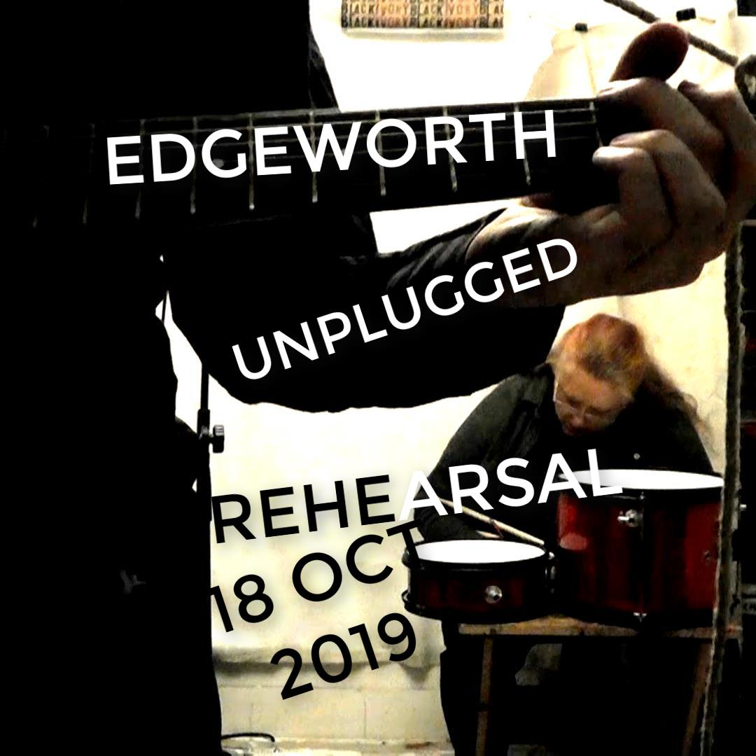 Edgeworth Unplugged Rehearsal